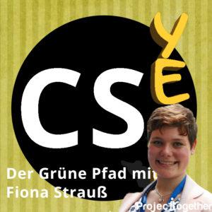 Der grüne Pfad mit Fiona Strauß (ProjectTogether)