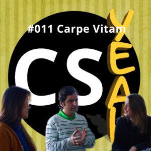 CSyeah 11 Carpe Vitam