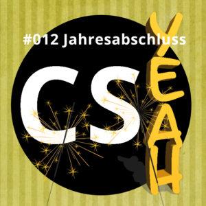 CSyeah #012 Jahresabschluss